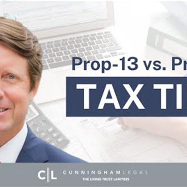 CA PROP 19 LEGAL STRATEGIES- Preserve CA Prop 13 Estate Planning
