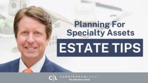 Cars, Pets, Art, Boats, & Guns- Estate Planning Asset TIPS