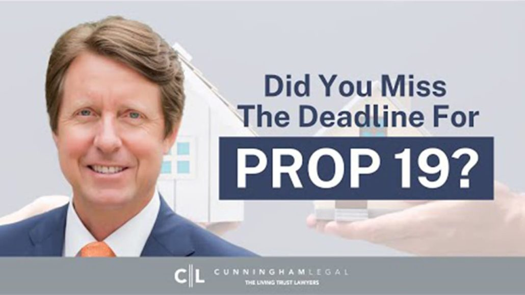 MISSED CA Prop 19 Deadline? SAVE Your Low CA Prop 13 Taxes!